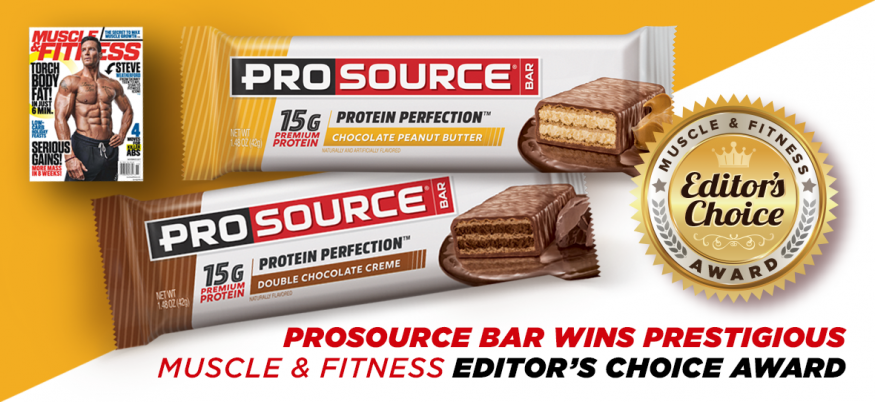 PROSOURCE BAR WINS PRESTIGIOUS MUSCLE & FITNESS EDITOR'S CHOICE AWARD