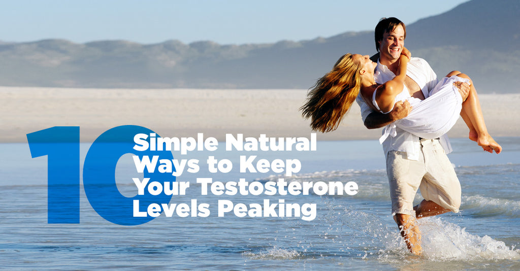 10 Simple Natural Ways To Keep Your Testosterone Levels Peaking