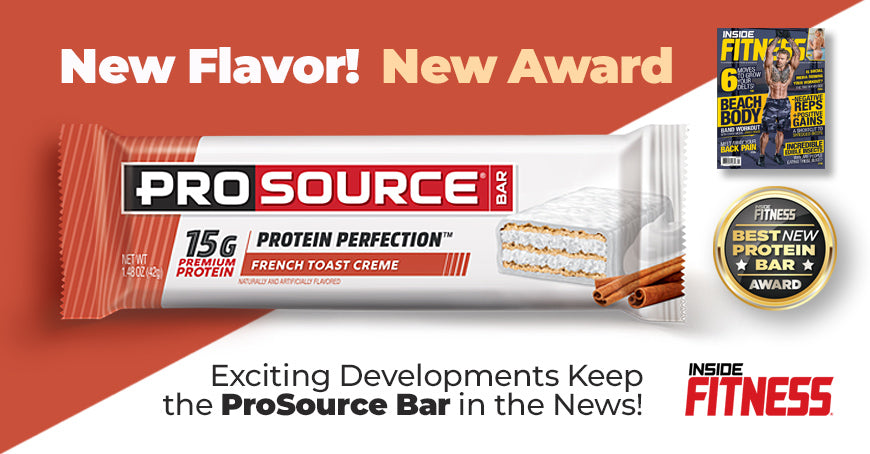 Breaking News on the ProSource Bar Includes New Flavor Launch and a New Award