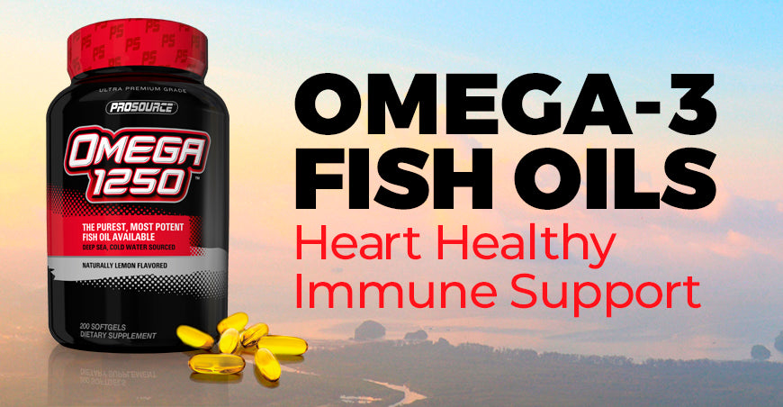 Omega-3 Fish Oils: Heart Healthy Immune Support