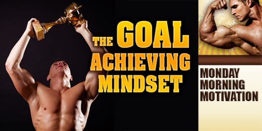 The Goal-Achieving Mindset