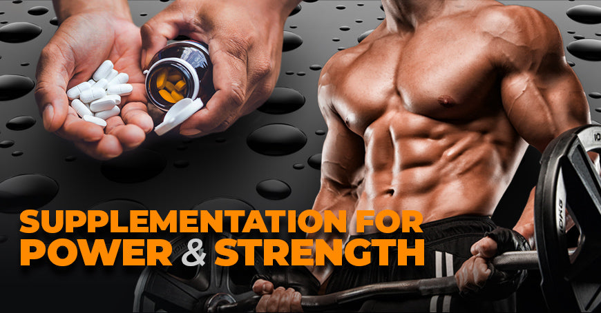 Supplementation For Power and Strength