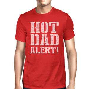 Hot Dad Alert Men's Red Short Sleeve Top Unique