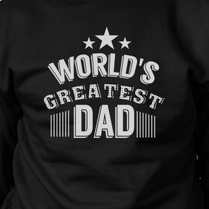 World's Greatest Dad Unisex Sweatshirt Funny