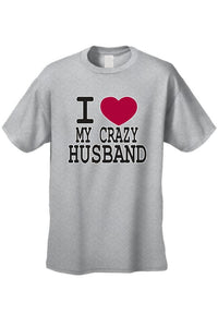 "Unisex Funny Cute ""I Love My Crazy Husband""  Short"