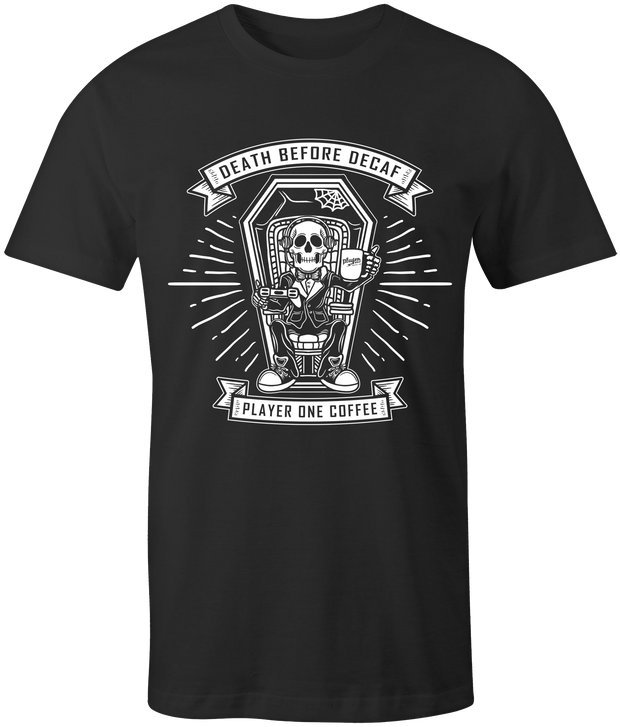 Death Before Decaf T-Shirt coffee