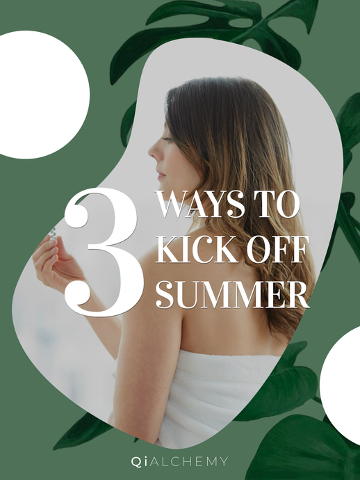 3 Tips for Starting a Relaxing and Restorative Summer