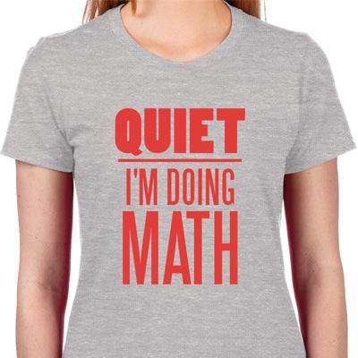 Quiet I'm Doing Math