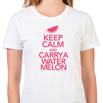 Keep Calm and Carry a Watermelon
