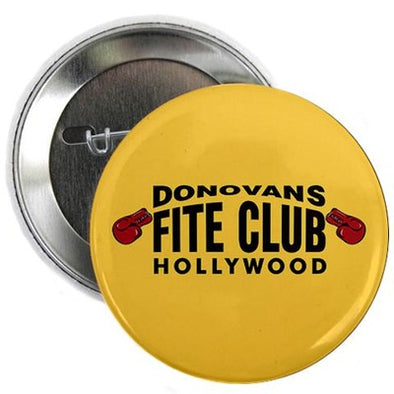 "Donovan's Fite Club 2.25"" Button"