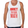 Quiet I'm Doing Math Men's Tank