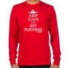 Keep Calm Eat Pudding Long Sleeve T-Shirt