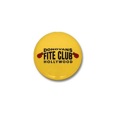 Donovan's Fite Club Mini Button