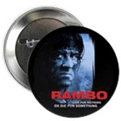 "Rambo Die For Something 2.25"" Button"