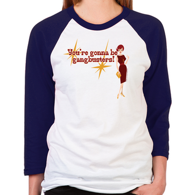Mad Men Gangbusters Women's Baseball T-Shirt