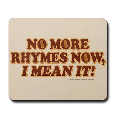 No More Rhymes Mousepad