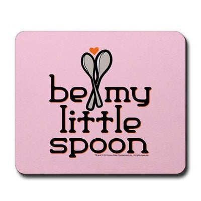 Be My Little Spoon Mousepad