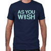 As You Wish Fitted T-Shirt