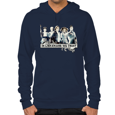 In The Librarians We Trust Hoodie