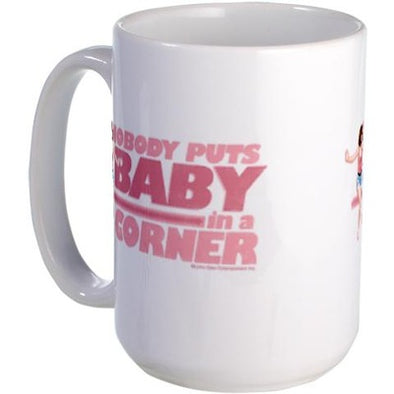 Dirty Dancing Nobody Puts Baby in a Corner Large Mug