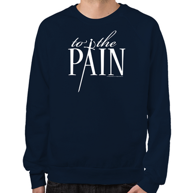 To The Pain Sweatshirt