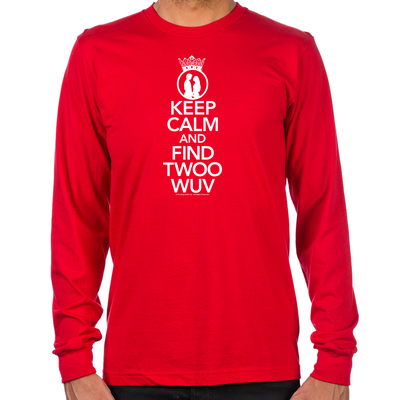 Keep Calm and Find Twoo Wuv Long Sleeve T-Shirt
