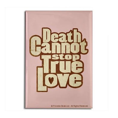 Death Cannot Stop True Love Magnet