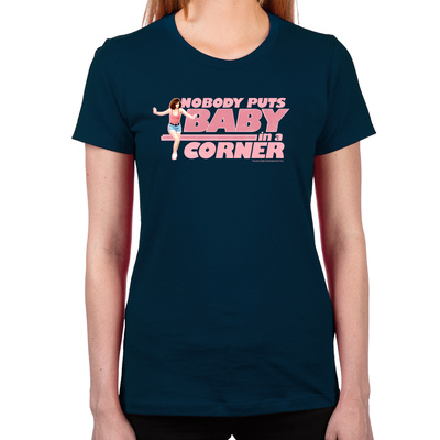 Dirty Dancing Nobody Puts Baby in a Corner Women's Fitted T-Shirt