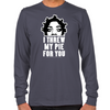Crazy Eyes Threw My Pie Long Sleeve T-Shirts
