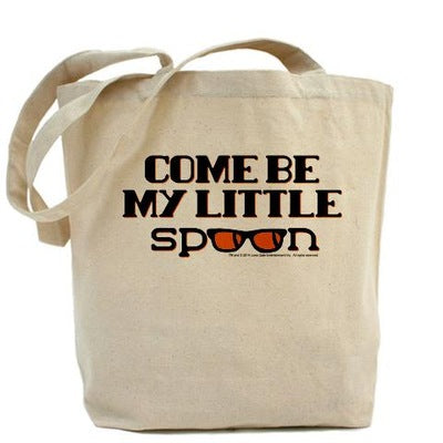 Come Be My Little Spoon Tote Bag