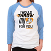 Throw My Pie for You Women's Baseball T-Shirt