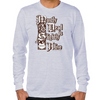 Mostly Dead Long Sleeve T-Shirt