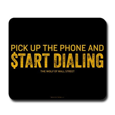 Wolf of Wall Street Pick Up the Phone Mousepad