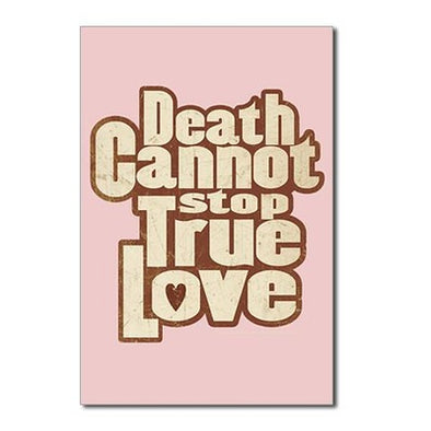 Death Cannot Stop Love Postcards (Package of 10)