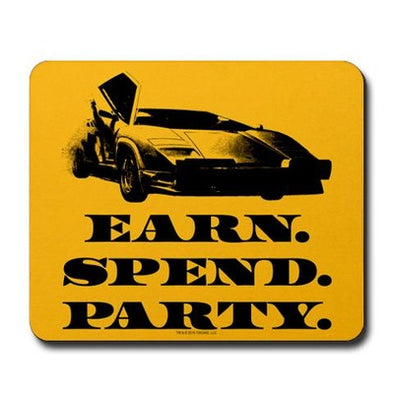 Wolf of Wall Street EARN SPEND PARTY Mousepad