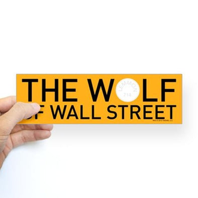 The Wolf Of Wall Street Bumper Sticker
