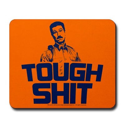 Tough Shit Mousepad