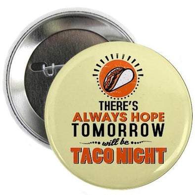 "Taco Night 2.25"" Button"