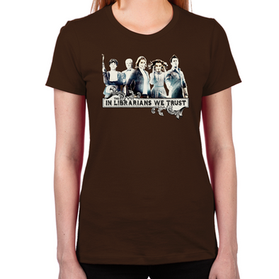 In The Librarians We Trust Women's T-Shirt