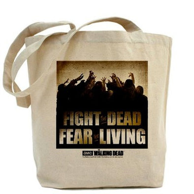 Fight the Dead, Fear the Living Tote Bag