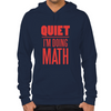 Quiet I'm Doing Math Hoodie