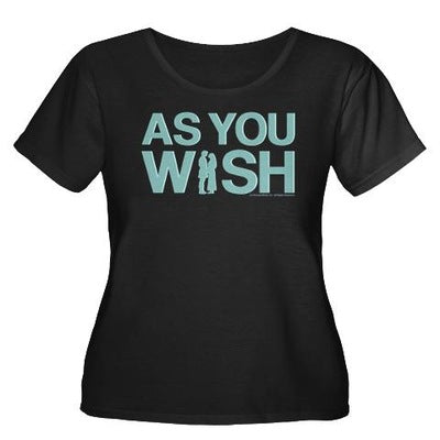 As You Wish Women's Plus Size T-Shirt