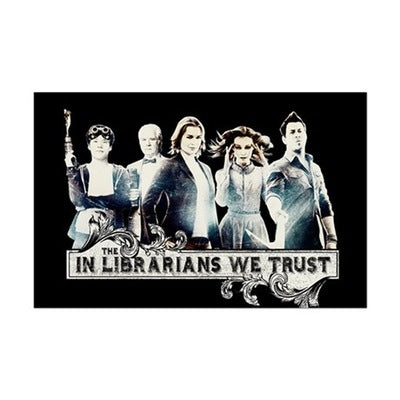 In the Librarians We Trust Mini Poster