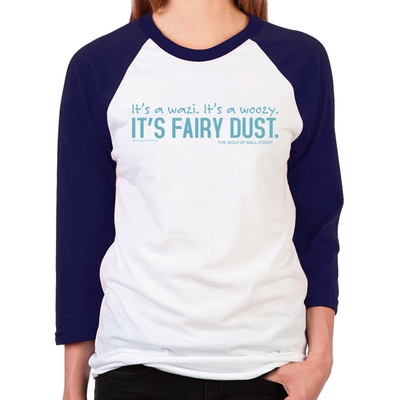 Wolf of Wall Street Fairy Dust Women's Baseball T-Shirt