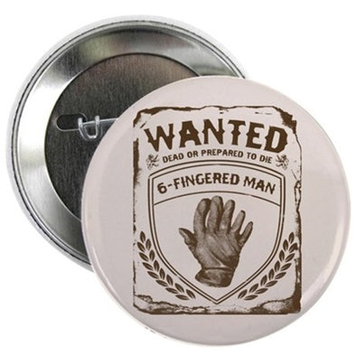 "Six Fingered Man 2.25"" Button"