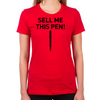 Wolf of Wall Street Sell Me This Pen Women's Fitted T-Shirt