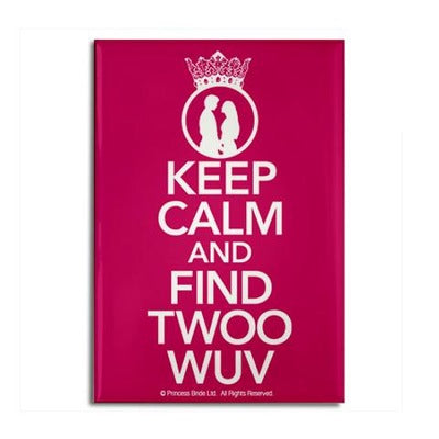 Keep Calm and Find Twoo Wuv Magnet