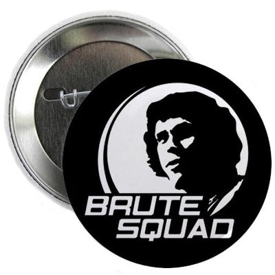 Brute Squad Button