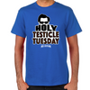 Holy Testicle Tuesday T-Shirt