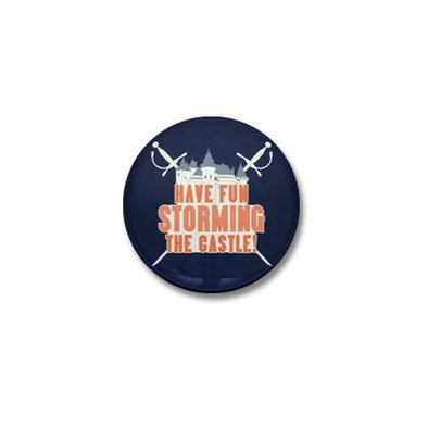 Storming the Castle Mini Button